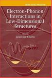 Electron-Phonon Interactions in Low-Dimensional Structures 9780198507321