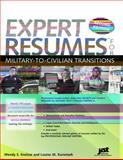 Expert Resumes for Military to Civilian Transitions 9781593577322