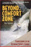 Beyond the Comfort Zone 9780972517324