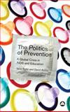 The Politics of Prevention 9780745327327