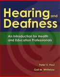 Hearing and Deafness 9780763757328