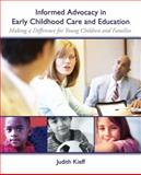 Informed Advocacy in Early Childhood Care and Education 1st Edition