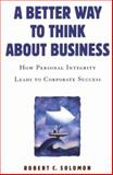 A Better Way to Think about Business 1st Edition