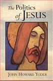 The Politics of Jesus 9780802807342