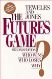 The Futures Game? Who Wins? Who Loses? Why? 9780070637344
