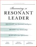 Becoming a Resonant Leader 1st Edition