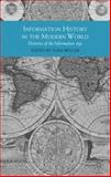 Information History in the Modern World 9780230237360