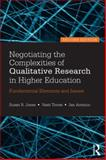 Negotiating the Complexities of Qualitative Research in Higher Education 2nd Edition