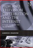 Film and Television Distribution and the Internet 9780566087363