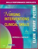 Skills Performance Checklists for Nursing Interventions and Clinical Skills 9780323047364