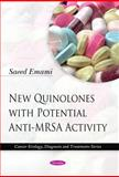 New Quinolones with Potential Anti-MRSA Activity 9781608767366