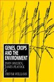 Genes, Crops and the Environment 9780521437370
