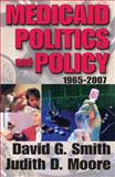 Medicaid Politics and Policy, 1965-2007 9781412807371