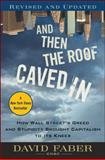 And Then the Roof Caved In 1st Edition