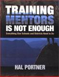 Training Mentors Is Not Enough 9780761977384