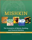 The Economics of Money, Banking, and Financial Markets 4th Edition