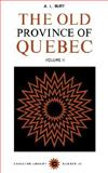 The Old Province of Quebec 9780771097386