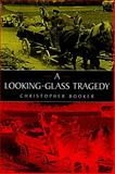 A Looking-Glass Tragedy 9780715627389