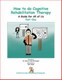 How to do Cognitive Rehabilitation Therapy 9781931117395