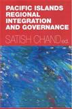 Pacific Islands Regional Integration and Governance 9780731537396