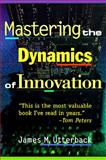 Mastering the Dynamics of Innovation 2nd Edition