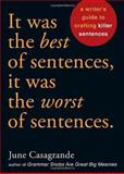 It Was the Best of Sentences, It Was the Worst of Sentences 1st Edition