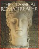 The Classical Roman Reader 1st Edition