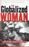 The Globalized Woman 9781856497411