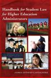 Handbook for Student Law for Higher Education Administrators 9781433107412