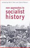 New Approaches to Socialist History 9781873797419