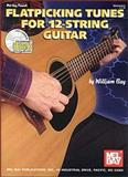Flatpicking Tunes for 12-String Guitar 9780786647422