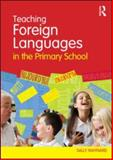 Teaching Modern Foreign Languages in the Primary School 9780415557429