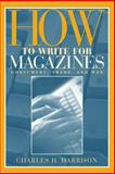 How to Write for Magazines 9780205317431