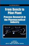 From Bench to Pilot Plant 9780841237438