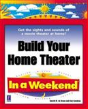 Build Your Home Theater in a Weekend 9780761527442