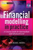 Financial Modelling in Practice 1st Edition