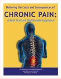 Relieving the Costs and Consequences of Chronic Pain 9781934647448