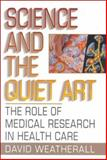 Science and the Quiet Art 9780393037449