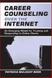Career Counseling Over the Internet 9780805837452