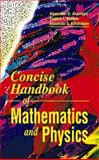 Concise Handbook in Physics and Mathematics 9780849377457