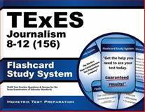 TExES (156) Journalism 8-12 Exam Flashcard Study System 9781614037460
