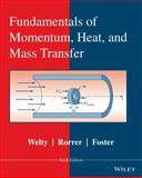 Fundamentals of Momentum, Heat, and Mass Transfer 6th Edition