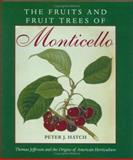 The Fruits and Fruit Trees of Monticello 9780813917467