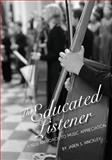 The Educated Listener