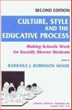 Culture, Style and the Educative Process 9780398067472