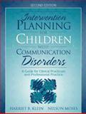 Intervention Planning for Children with Communication Disorders 2nd Edition