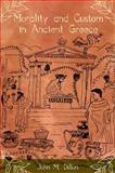 Morality and Custom in Ancient Greece 9780253217479