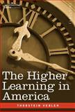 The Higher Learning in America 9781602067479