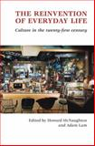 The Reinvention of Everyday Life 9781877257483