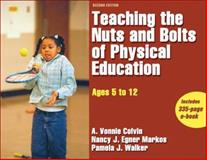 Teaching the Nuts and Bolts of Physical Education 2nd Edition